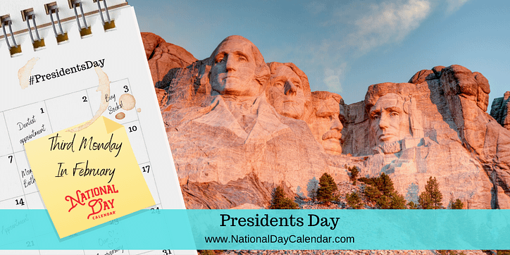 Graphic for Presidents Day which is the Third Monday in February