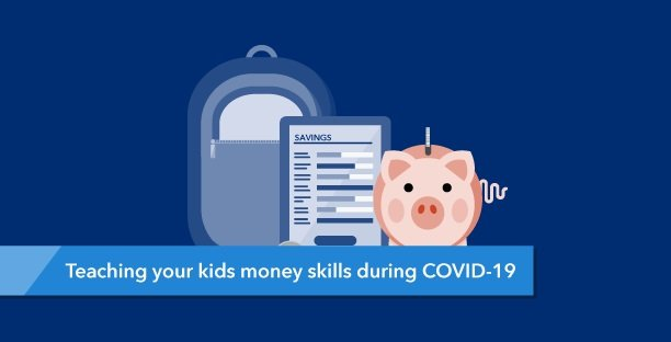 Graphic representing build your kids' money skills during Covid-19