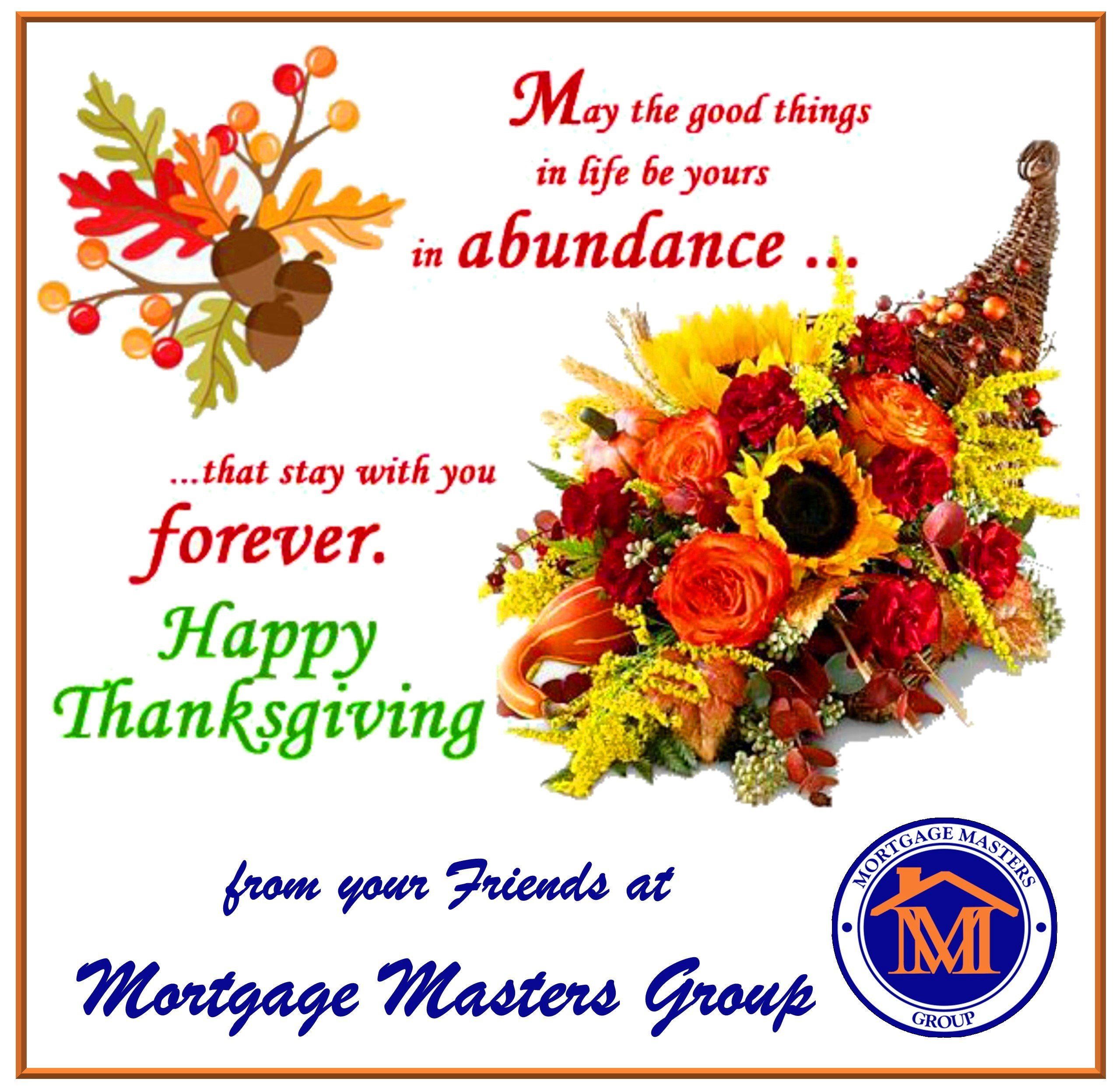 Happy Thanksgiving from your Friends at Mortgage Masters Group