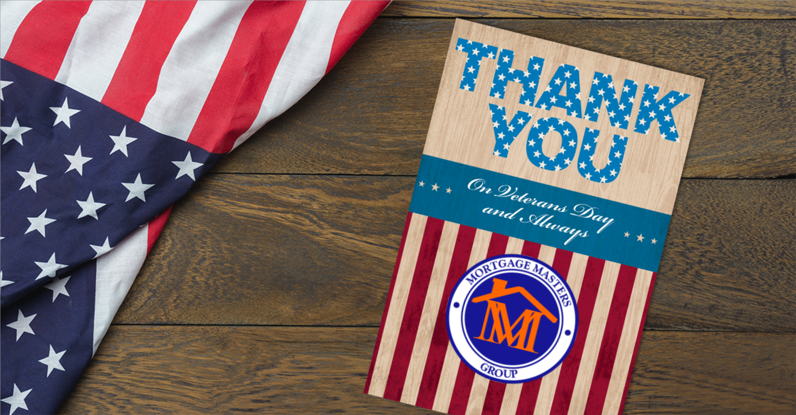 Veterans Day graphic with the American Flag, Mortgage Masters Group logo and Thank You.