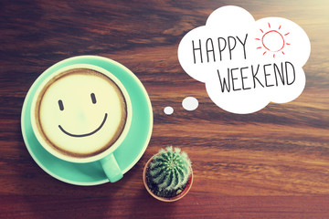 Graphic with a cup of coffee that has a smiley face in it and the words Happy Weekend next to it.