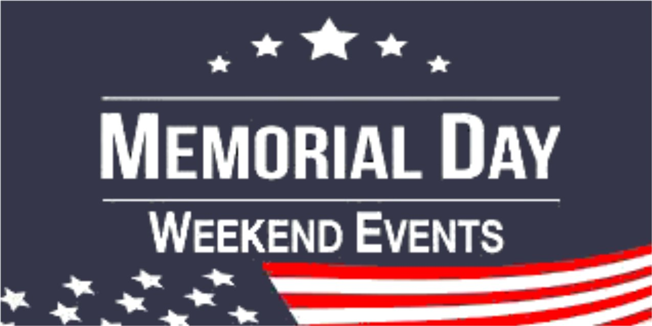 graphic with a patriotic feel, stars and stripes and the words Memorial Day Weekend Events